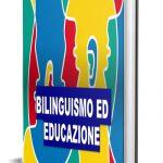 Bilinguismo: domande dei genitori
